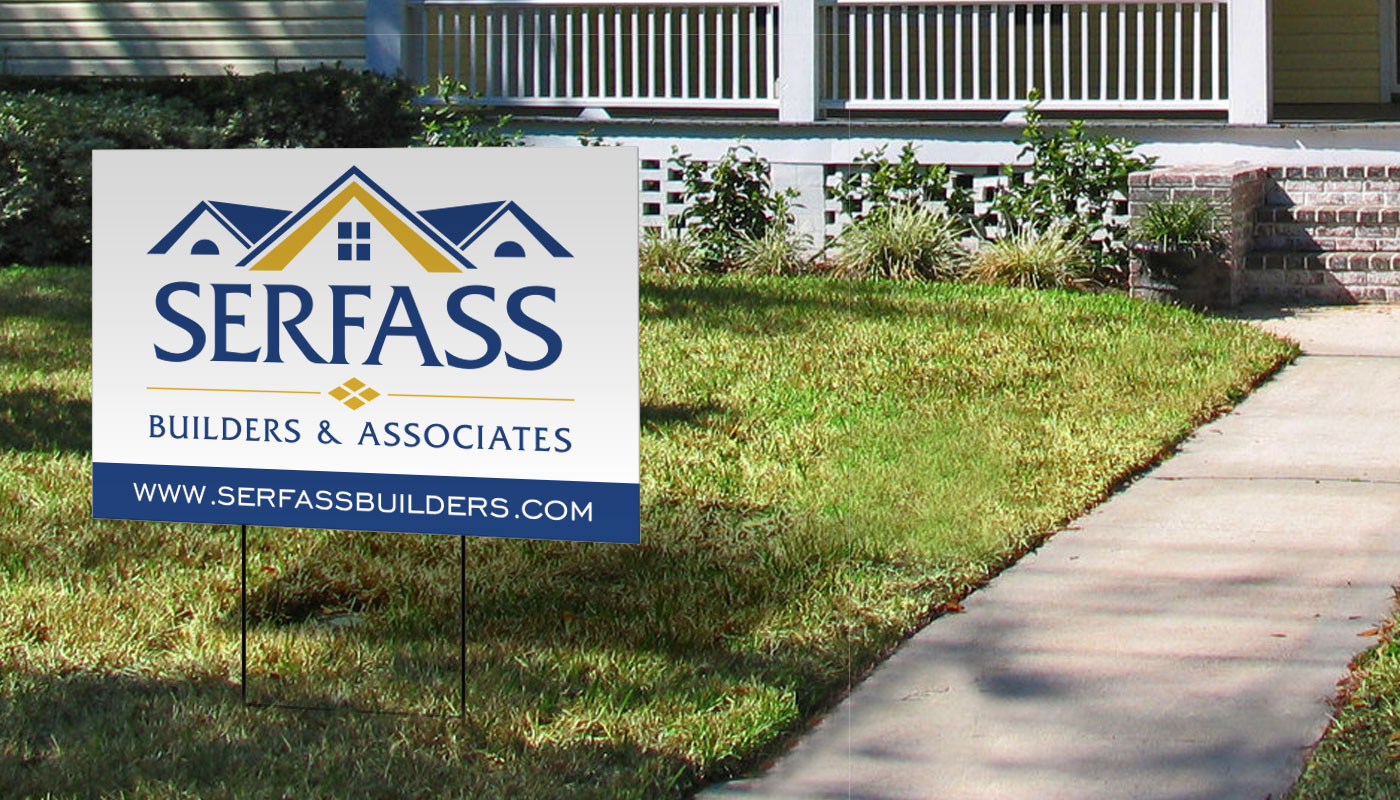 Serfass Builders & Associates - Yard Sign